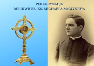 Peregrynacja relikwii bł. Michaela McGivney'a